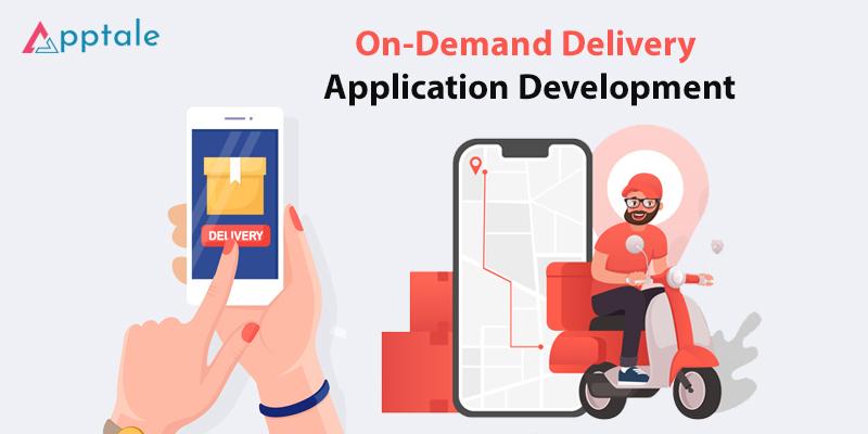 On Demand Delivery App Development-Apptale